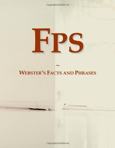 Fps: Webster's Facts and Phrases -