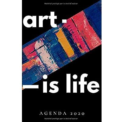 art is life Agenda 2020: Agenda Semainier et Calendrier | de Janvier 2020 à Décembre 2020 | Organiseur Journalier Agenda de Poche | 15,24x23cm (6x9') Noir | 12 Mois Hommes Femmes
