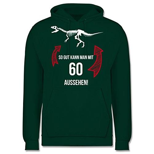 Kann Man mit 60 Aussehen Dinosaurier - S - Dunkelgrün - JH001 - Herren Hoodie (Dinosaurier Hoodie)