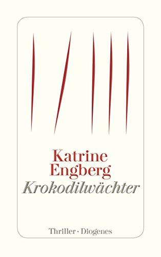 Krokodilwächter: Ein Kopenhagen-Thriller (Kørner & Werner 1)
