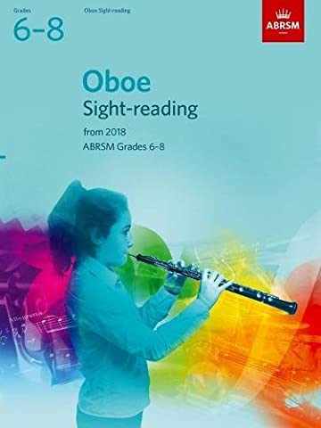 Oboe Sight-Reading Tests, ABRSM Grades 6-8: from 2018 (ABRSM Sight-reading)