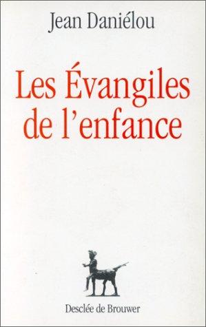Les Évangiles de l'enfance par Jean Daniélou