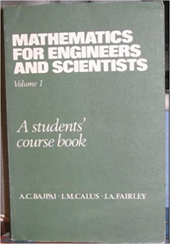Mathematics for Engineers and Scientists: v. 1: A Students' Course Book (Series of Programmes on Mathematics for Scientists and Technologists)