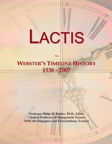 lactis-websters-timeline-history-1538-2007