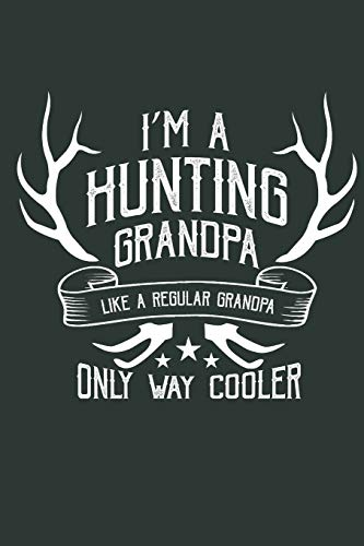Hunting Grandpa: Journal for Hunters