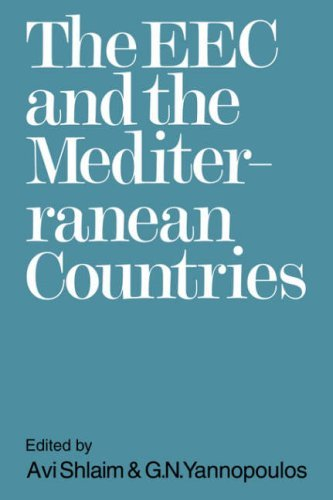 The EEC and the Mediterranean Countries by Avi Shlaim (2009-03-09)