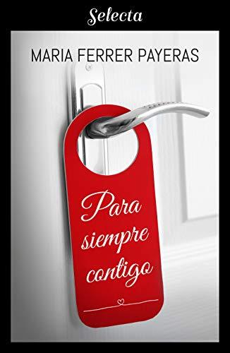 Para siempre contigo – Maria Ferrer Payeras