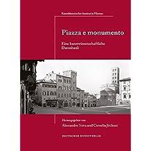 Piazza e monumento: Eine kunstwissenschaftliche Datenbank