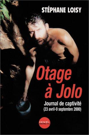 Otage à Jolo par Stéphane Loisy