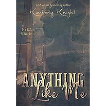 Anything Like Me (Club 24 Book 3)