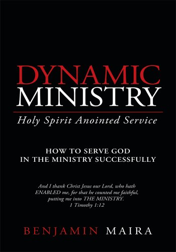 Dynamic ministry holy spirit anointed service ebook benjamin dynamic ministry holy spirit anointed service by benjamin maira fandeluxe PDF