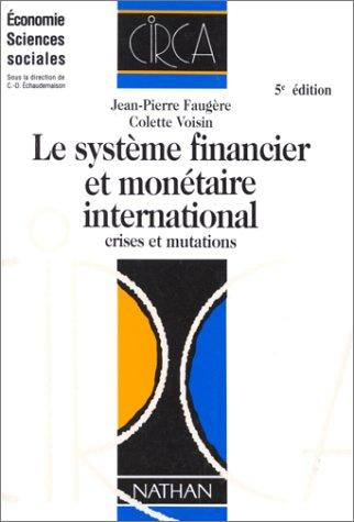 Le système financier et monétaire international, cinquième édition