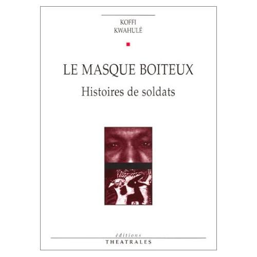 Le Masque boiteux : Histoires de soldats