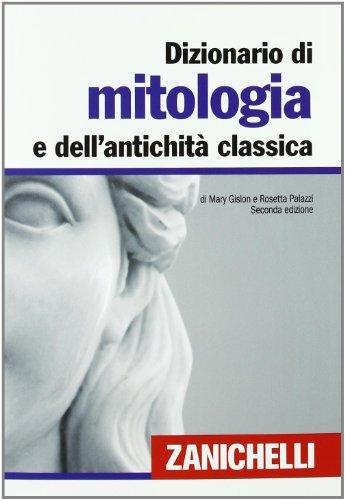 Dizionario di mitologia e dell'antichit classica