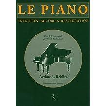 Le piano : entretien, accord et restauration