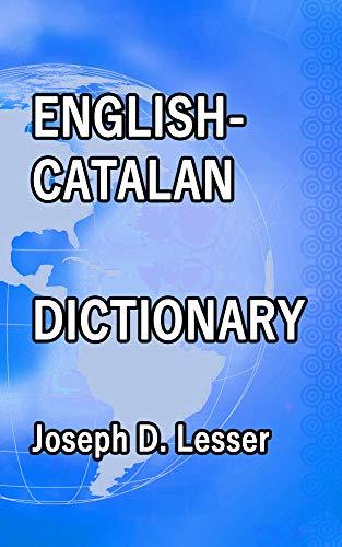 English / Catalan Dictionary (Dictionaries Book 3) (English ...