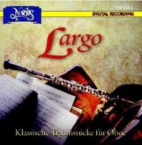 Largo: Klassische Traumstücke