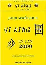Ephémeride jour après jour : votre Yi King en l'an 2000