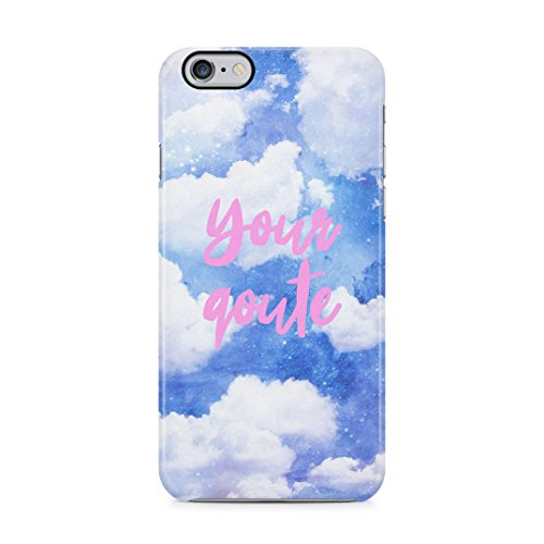 Custom Personalised Text Quote Name Tumblr Clouds Inspirational Motivation Make Your Own Case Protective Hard Plastic Case Cover For iPhone 6 Plus / iPhone 6s Plus Carcasa