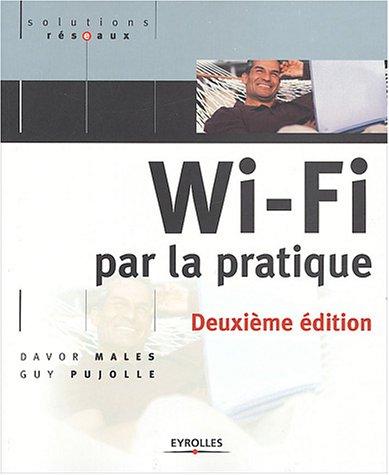 Wi-Fi par la pratique par Guy Pujolle