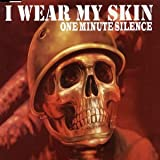 I Wear My Skin [CD 2]