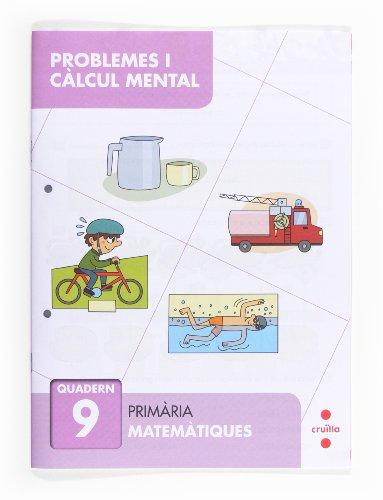 Problemes i càlcul mental 9. Primària - 9788466132893 por José María Aliaño Tejero
