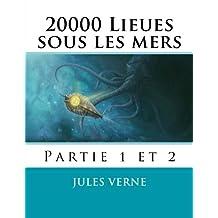 20000 Lieues sous les mers: Volume 1 et 2