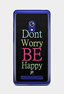 YuBingo Don't Worry, Be Happy Designer Mobile Case Back Cover for Asus Zenfone 5