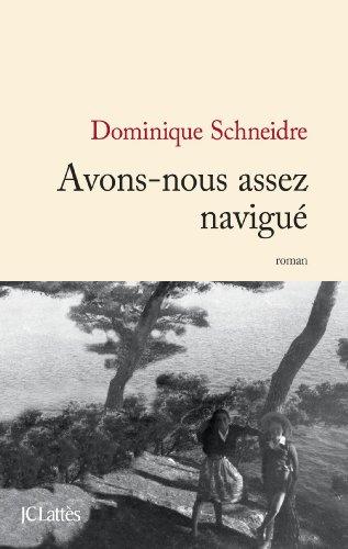 avons-nous-assez-navigue-litterature-francaise