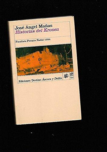 Historias del kronen (Literatura De Montaña) por Jose Angel Mañas