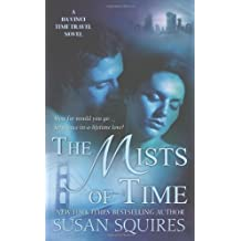 The Mists of Time by Susan Squires (2010-08-31)