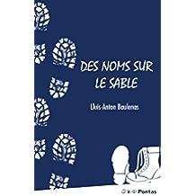 Des noms sur le sable (French Edition)