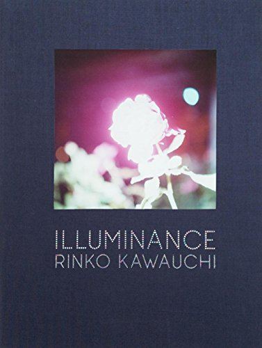 Rinko Kawauchi: Illuminance por Rinko Kawauchi