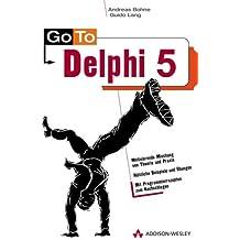 Go To Delphi 5 .