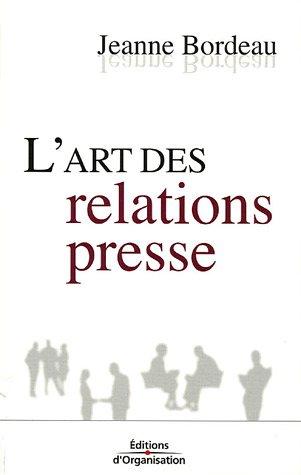 L'art des relations presse par Jeanne Bordeau