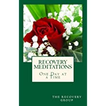 Recovery Meditations ~ One Day at a Time (English Edition)