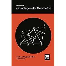 Grundlagen der Geometrie (Teubner Studienbücher Mathematik)