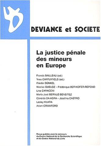 Déviance et Société, Volume 26 N° 3, Sept : La justice pénale des mineurs en Europe