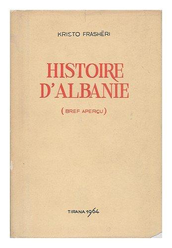 Histoire DAlbanie : Bref Apercu / Kristo Frasheri