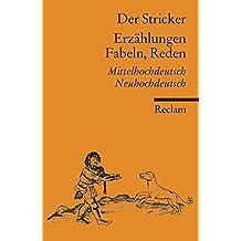 Erzählungen, Fabeln, Reden: Mittelhochdeutsch/Neuhochdeutsch (Reclams Universal-Bibliothek)