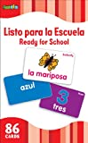 Listo Para la Escuela/Ready for School (Flash Kids Spanish Flash Cards) (Flash Kids Flash Cards)
