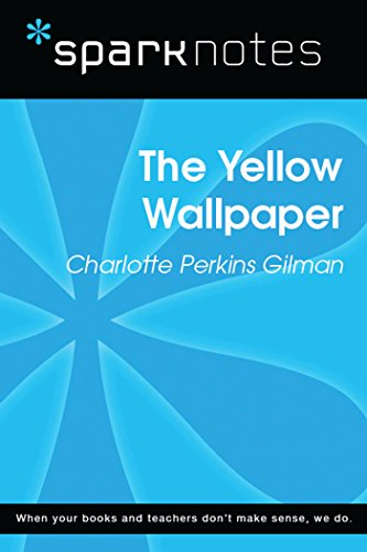 The Yellow Wallpaper Sparknotes Literature Guide Sparknotes Literature Guide Series English Edition