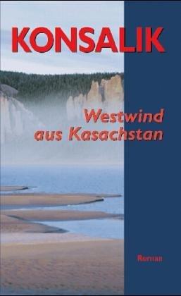Naumann & Göbel Westwind aus Kasachstan