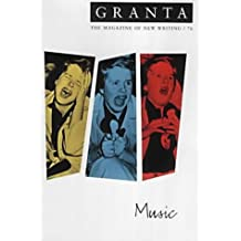Granta 76: Music (Granta: The Magazine of New Writing)