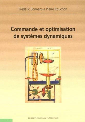 Commande et optimisation de systèmes dynamiques par Pierre Rouchon