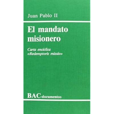 Download El Mandato Misionero. Carta Enciclica Redemptoris Missio ...