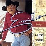Songtexte von Emilio Navaira - Life Is Good