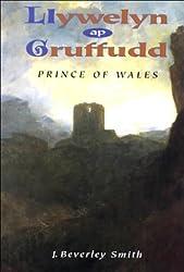 Llywelyn Ap Gruffudd: Prince of Wales