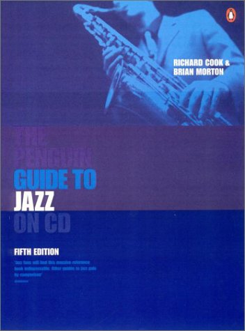 The Penguin Guide to Jazz on CD (Penguin Guide to Jazz Recordings)