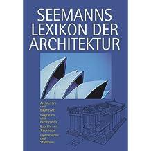 Seemanns Lexikon der Architektur
